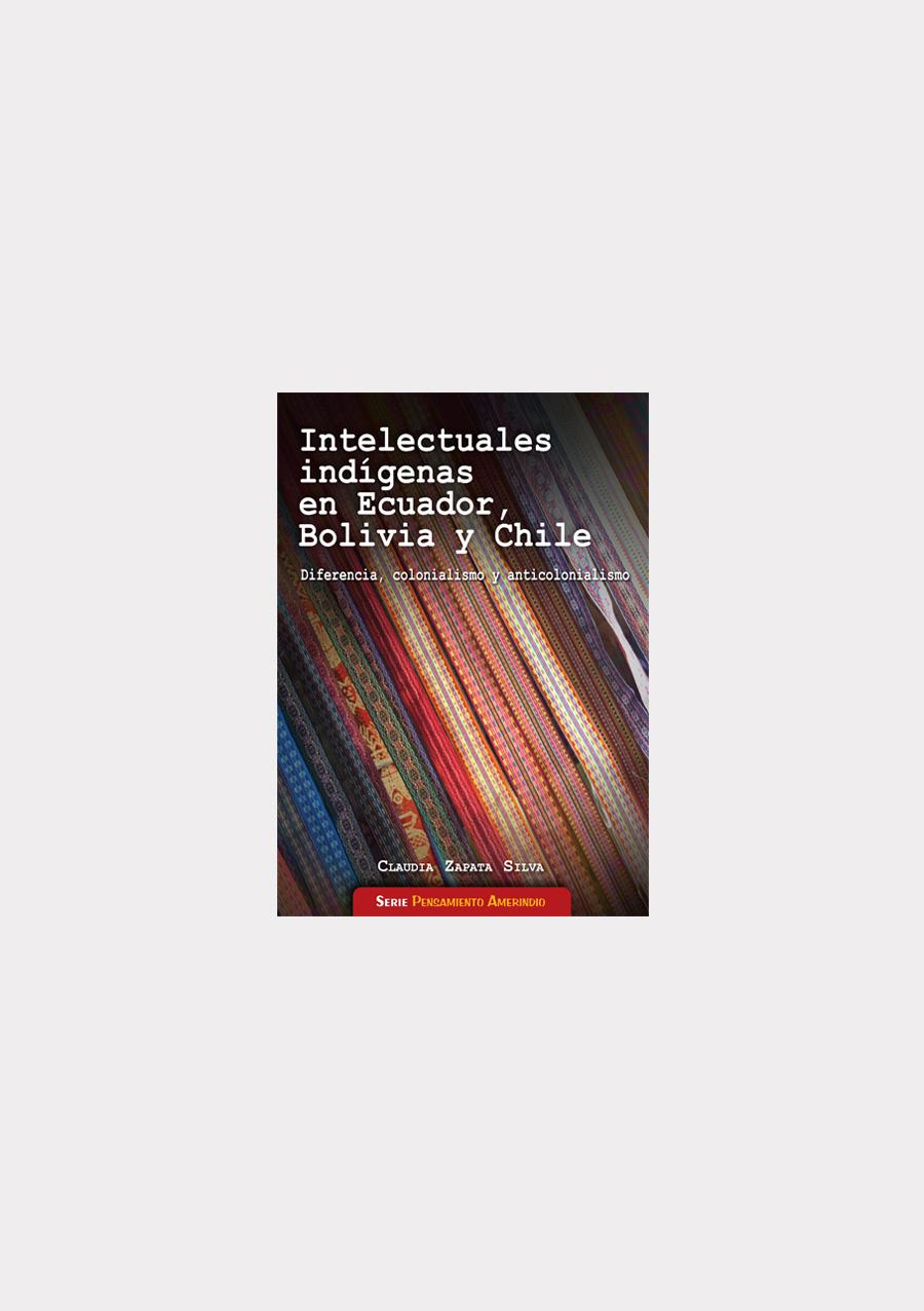 intelectuales-indgenas-en-ecuador-bolivia-y-chile
