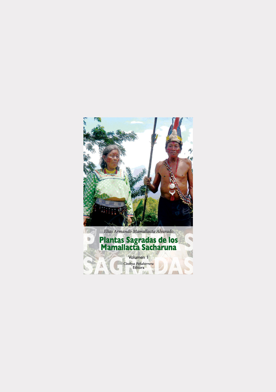 plantas-sagradas-de-los-mamallacta-sacharuna
