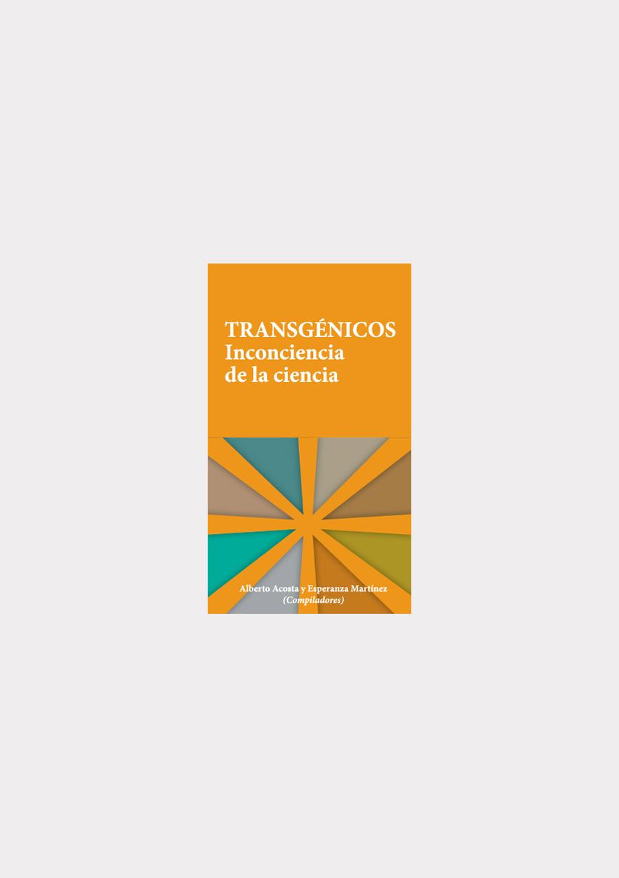 transgenicos-inconciencia-de-la-ciencia-out
