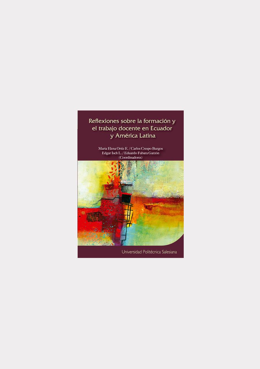 reflexiones-sobre-formacion-y-el-trabajo-docente-en-el-ecuador-out-01