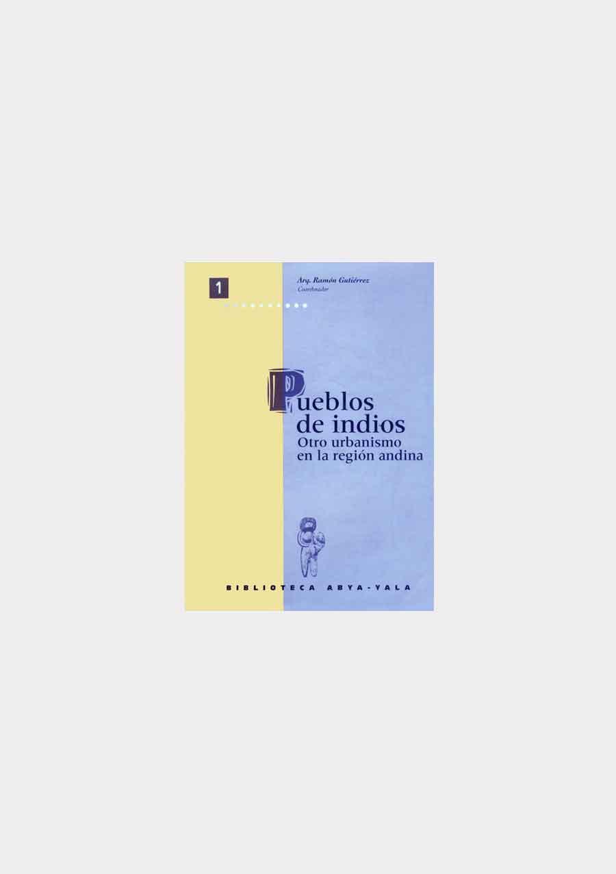 pueblos-de-indios,-otro-urbanismo-en-la-región-andina