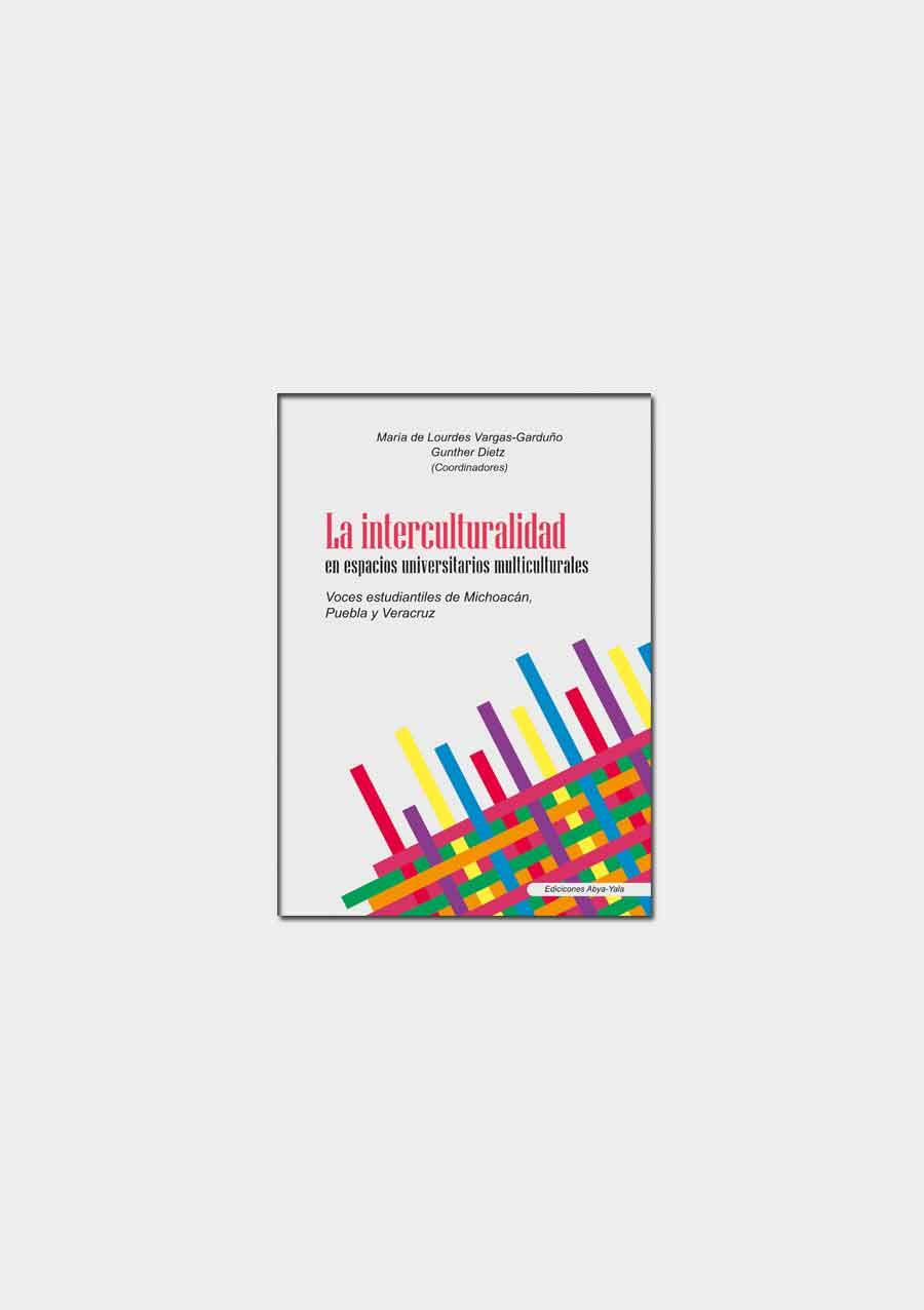 La interculturalidad en espacios universitarios