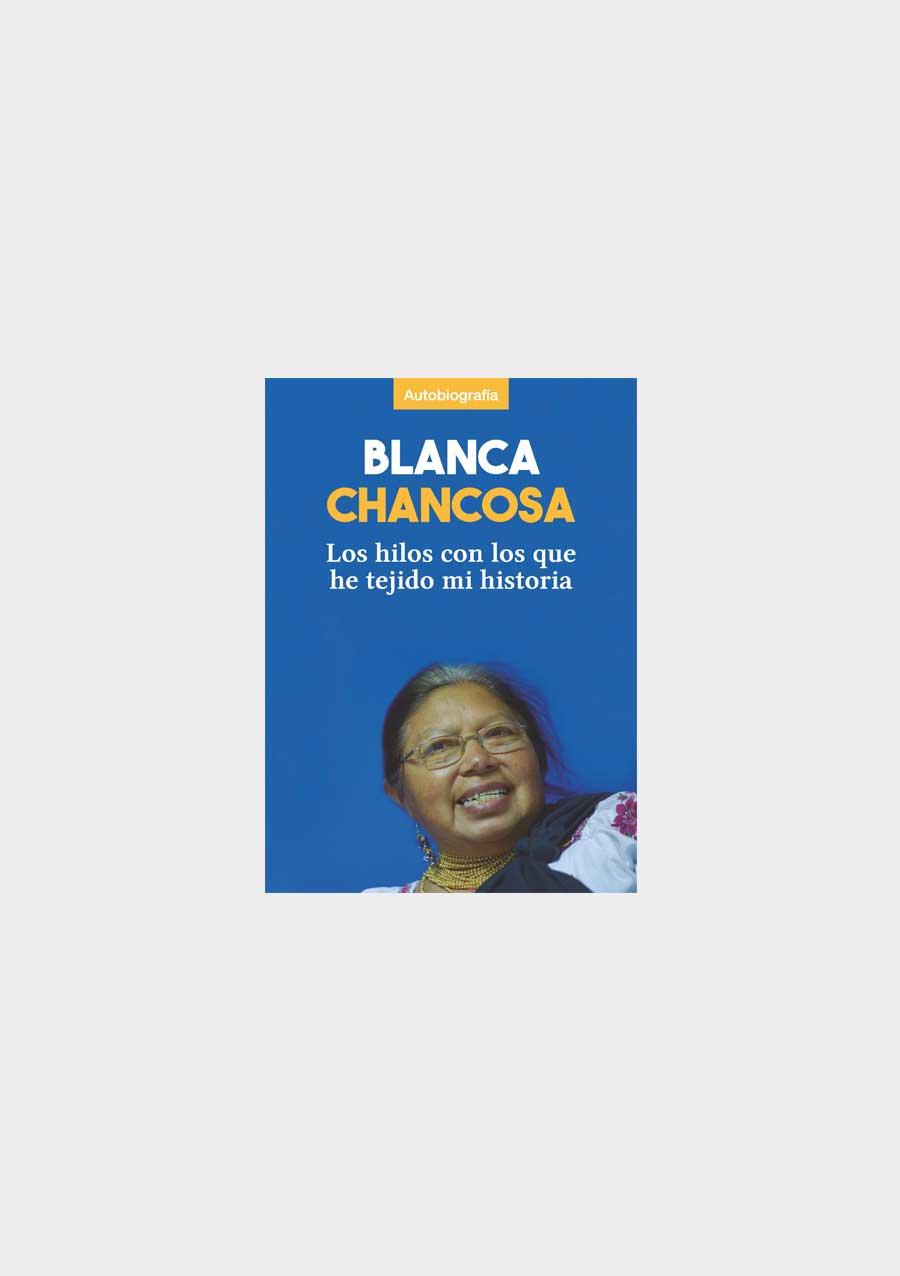 Blanca-Chancosa-los-hilos-con-los-que-he-tejido-mi-historia