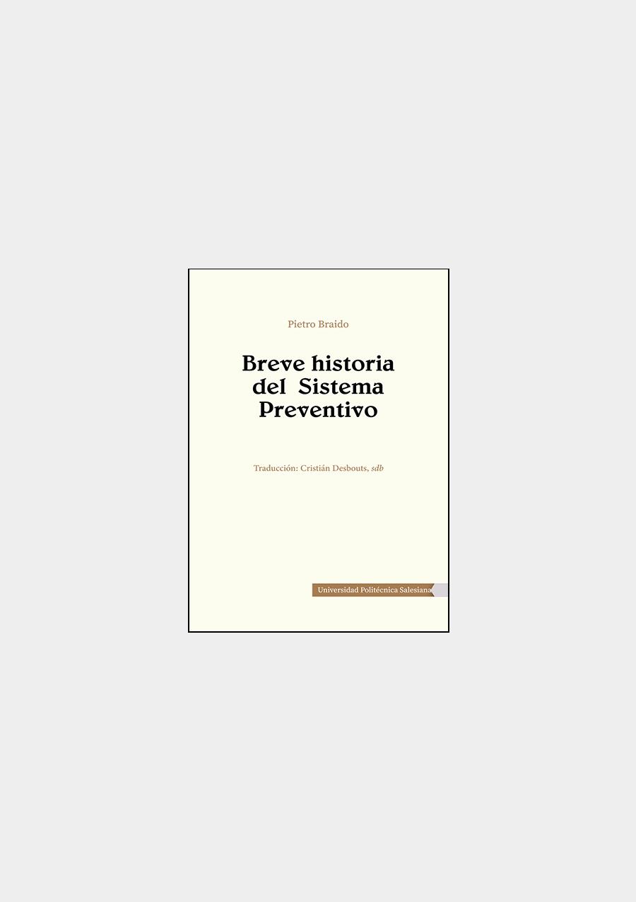 Breve historia del Sistema Preventivo